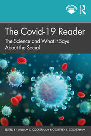 The Covid-19 Reader : The Science and What It Says About the Social - 1st Edition book cover
