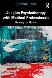 Jungian Psychotherapy with Medical Professionals - 1st Edition book cover