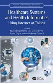 Healthcare Systems and Health Informatics - 1st Edition book cover