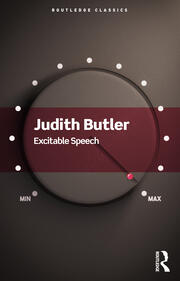 Excitable Speech A Politics of the Performative