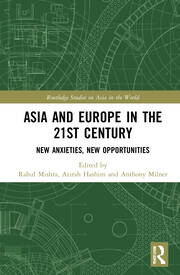 Asia and Europe in the 21st Century - 1st Edition book cover