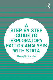 A Step-by-Step Guide to Exploratory Factor Analysis with Stata - 1st Edition book cover