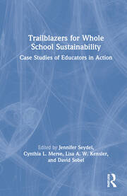 Trailblazers for Whole School Sustainability - 1st Edition book cover
