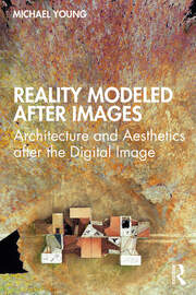 Reality Modeled After Images - 1st Edition book cover