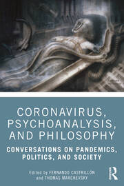 Coronavirus, Psychoanalysis, and Philosophy - 1st Edition book cover