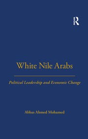 White Nile Arabs - 1st Edition book cover