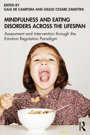 Mindfulness and Eating Disorders across the Lifespan - 1st Edition book cover