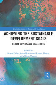 Achieving the Sustainable Development Goals : Global Governance Challenges book cover