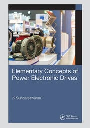 Elementary Concepts of Power Electronic Drives - 1st Edition book cover
