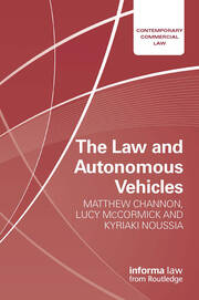 The Law and Autonomous Vehicles - 1st Edition book cover