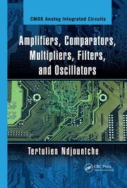 Amplifiers, Comparators, Multipliers, Filters, and Oscillators - 1st Edition book cover