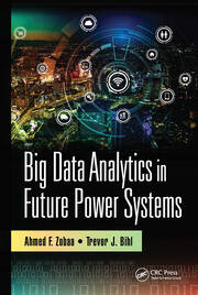 Big Data Analytics in Future Power Systems - 1st Edition book cover