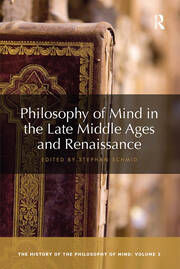 Philosophy of Mind in the Late Middle Ages and Renaissance - 1st Edition book cover