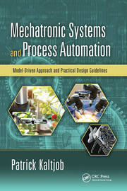 Mechatronic Systems and Process Automation - 1st Edition book cover