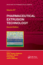 Pharmaceutical Extrusion Technology - 2nd Edition book cover