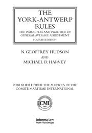 The York-Antwerp Rules: The Principles and Practice of General Average Adjustment - 4th Edition book cover