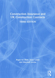 Construction Insurance and UK Construction Contracts - 3rd Edition book cover