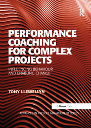 Performance Coaching for Complex Projects - 1st Edition book cover