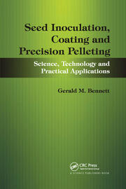 Seed Inoculation, Coating and Precision Pelleting - 1st Edition book cover