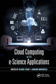 Cloud Computing with e-Science Applications - 1st Edition book cover