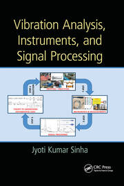 Vibration Analysis, Instruments, and Signal Processing - 1st Edition book cover