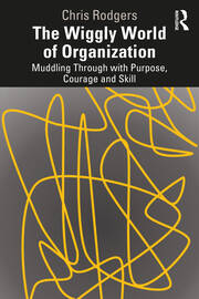 The Wiggly World of Organization - 1st Edition book cover