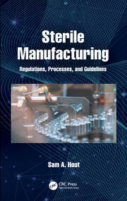 Sterile Manufacturing - 1st Edition book cover
