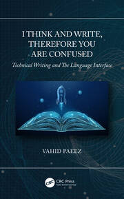I Think and Write, Therefore You Are Confused - 1st Edition book cover