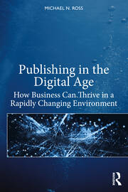 Publishing in the Digital Age - 1st Edition book cover