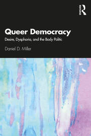 Queer Democracy - 1st Edition book cover