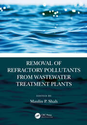 Removal of Refractory Pollutants from Wastewater Treatment Plants - 1st Edition book cover