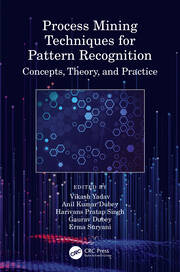Process Mining Techniques for Pattern Recognition - 1st Edition book cover