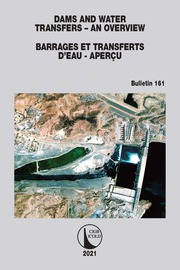 Dams and Water Transfers – An Overview / Barrages et Transferts d'Eau - Aperçu - 1st Edition book cover