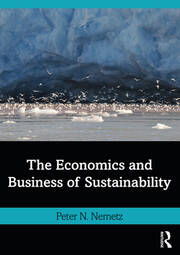 The Economics and Business of Sustainability - 1st Edition book cover