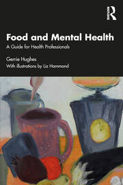 Food and Mental Health - 1st Edition book cover