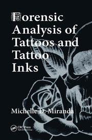 Forensic Analysis of Tattoos and Tattoo Inks - 1st Edition book cover