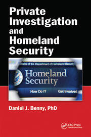 Private Investigation and Homeland Security - 1st Edition book cover