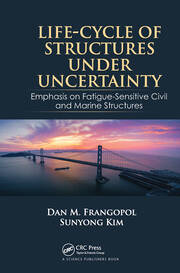 Life-Cycle of Structures Under Uncertainty - 1st Edition book cover