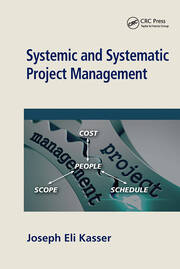 Systemic and Systematic Project Management - 1st Edition book cover