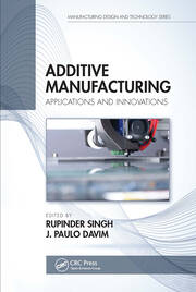 Additive Manufacturing - 1st Edition book cover