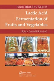 Lactic Acid Fermentation of Fruits and Vegetables - 1st Edition book cover