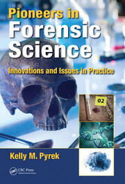 Pioneers in Forensic Science - 1st Edition book cover