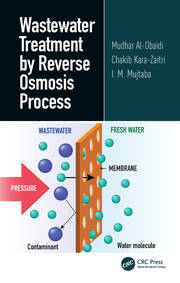 Wastewater Treatment by Reverse Osmosis Process - 1st Edition book cover