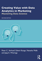 Creating Value with Data Analytics in Marketing - 2nd Edition book cover