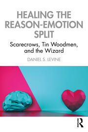 Healing the Reason-Emotion Split - 1st Edition book cover