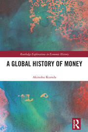 A Global History of Money -  1st Edition book cover