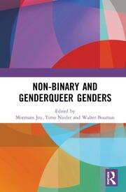 Non-binary and Genderqueer Genders -  1st Edition book cover