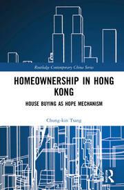 Homeownership in Hong Kong - 1st Edition book cover