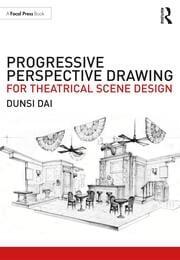 Progressive Perspective Drawing for Theatrical Scene Design - 1st Edition book cover