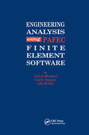 Engineering Analysis using PAFEC Finite Element Software - 1st Edition book cover